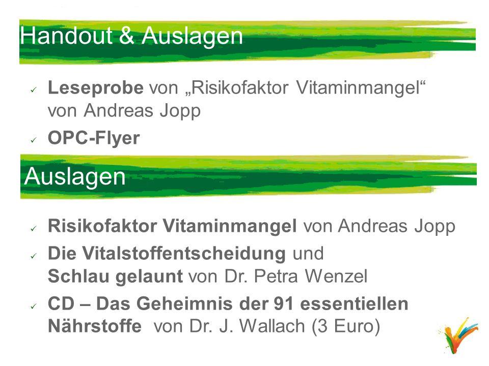Handout & Auslagen Leseprobe von Risikofaktor Vitaminmangel von Andreas Jopp OPC-Flyer Auslagen Risikofaktor Vitaminmangel von Andreas Jopp Die Vitals