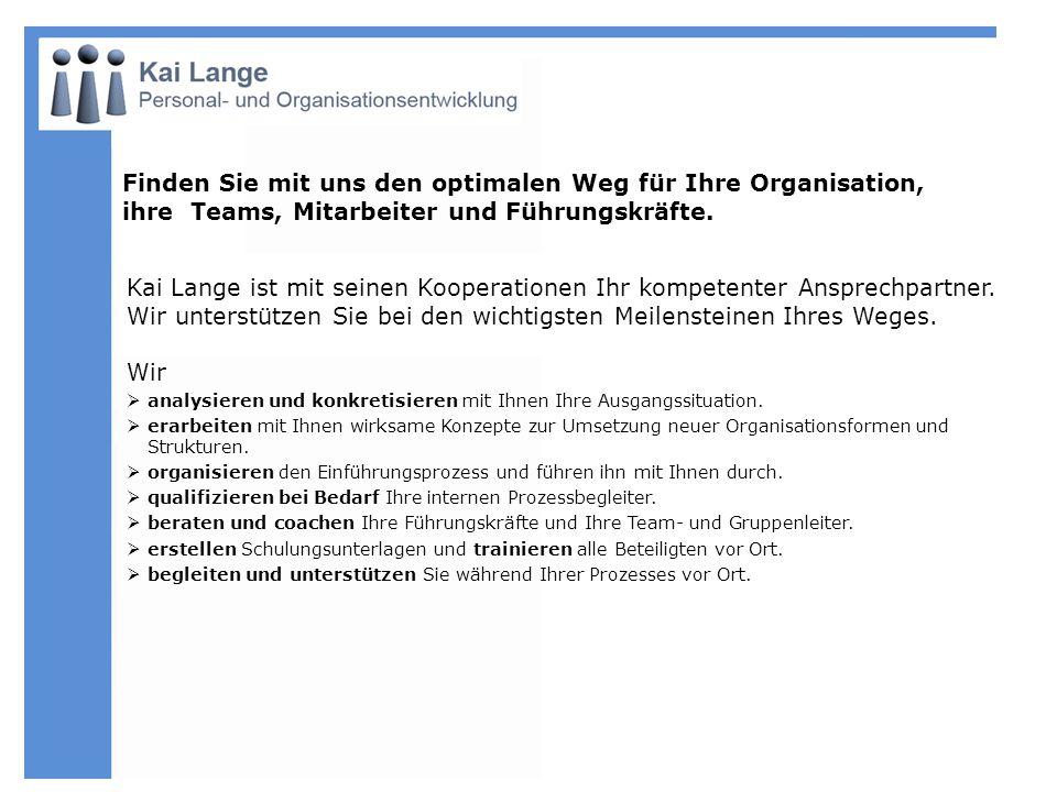 VAW Bonn Seminare Einführung von Teamarbeit Entwicklung von KVP VAW Süd- aluminium GmbH, Garching Seminare und Workshops zur Verbesserung der Kommunikation Tscheulin- Rothal Freiburg Seminare zur Verbesserung der Kommunikation Fortbildung der Führungskräfte