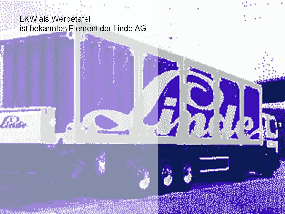 LKW als Werbetafel ist bekanntes Element der Linde AG