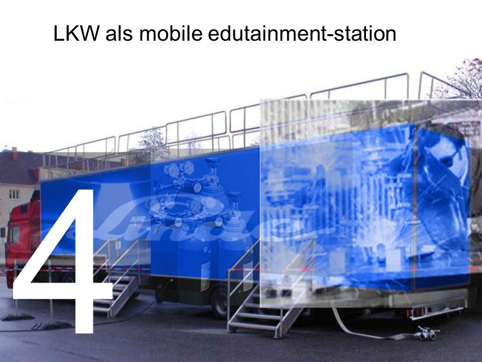 4 LKW als mobile edutainment-station