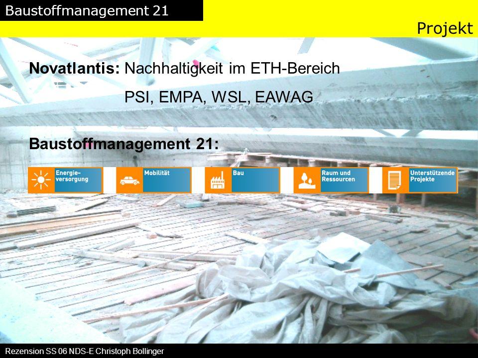 Baustoffmanagement 21 Rezension SS 06 NDS-E Christoph Bollinger Ziel und Vision Ziel: Nachhaltiges Stoff-Flussmanagement im Bausektor Zielgrösse 90% an recyklierten Baustoffen bis 2050 Bauwerk Schweiz mit 4.9 Mia to im Jahr 2050