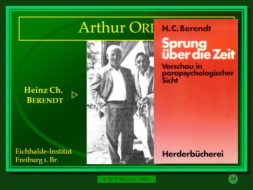 © W. P. M ULACZ – W IEN 34 Arthur O RLOP Heinz Ch. B ERENDT Arthur O RLOP Eichhalde-Institut Freiburg i. Br. 1968