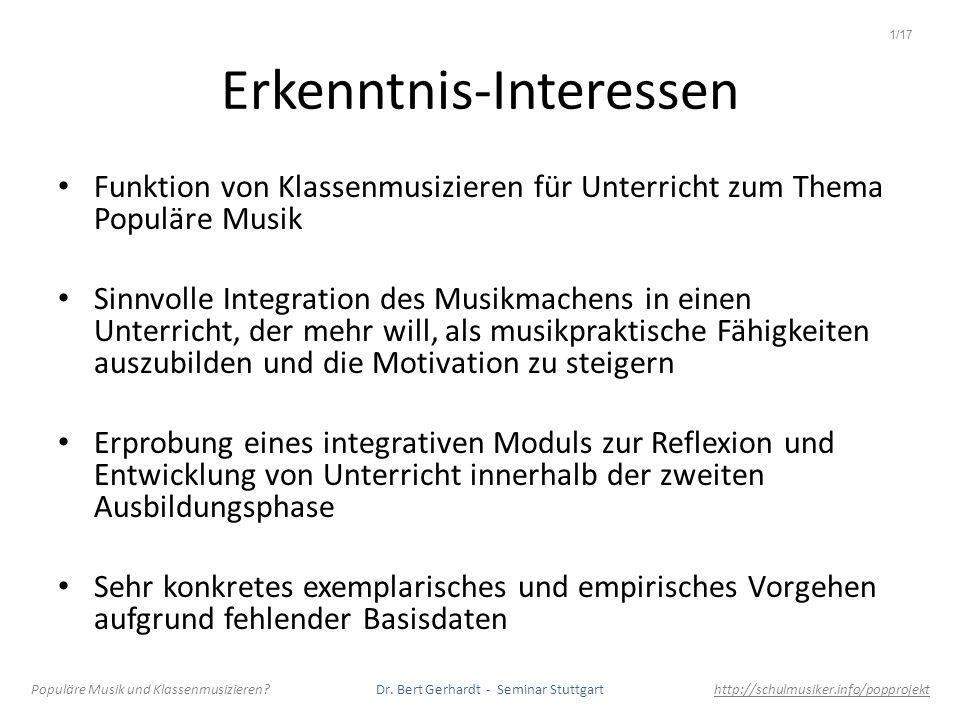 Erkenntnis-Interessen Funktion von Klassenmusizieren für Unterricht zum Thema Populäre Musik Sinnvolle Integration des Musikmachens in einen Unterrich