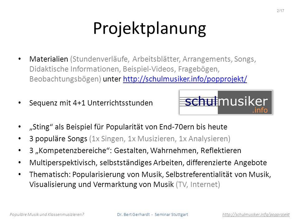 Projektplanung Materialien (Stundenverläufe, Arbeitsblätter, Arrangements, Songs, Didaktische Informationen, Beispiel-Videos, Fragebögen, Beobachtungs
