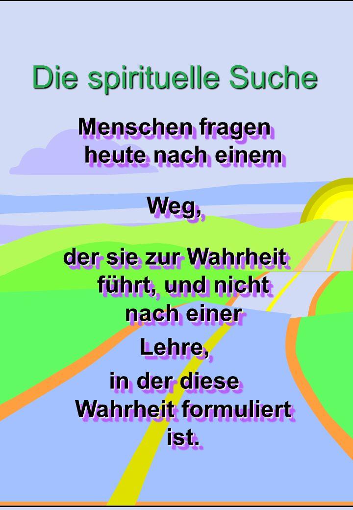 Ökumenische Sekten-Beratung, Luzern, M. Scheidegger1 Menschen fragen heute nach einem Weg, der sie zur Wahrheit führt, und nicht nach einer Lehre, in