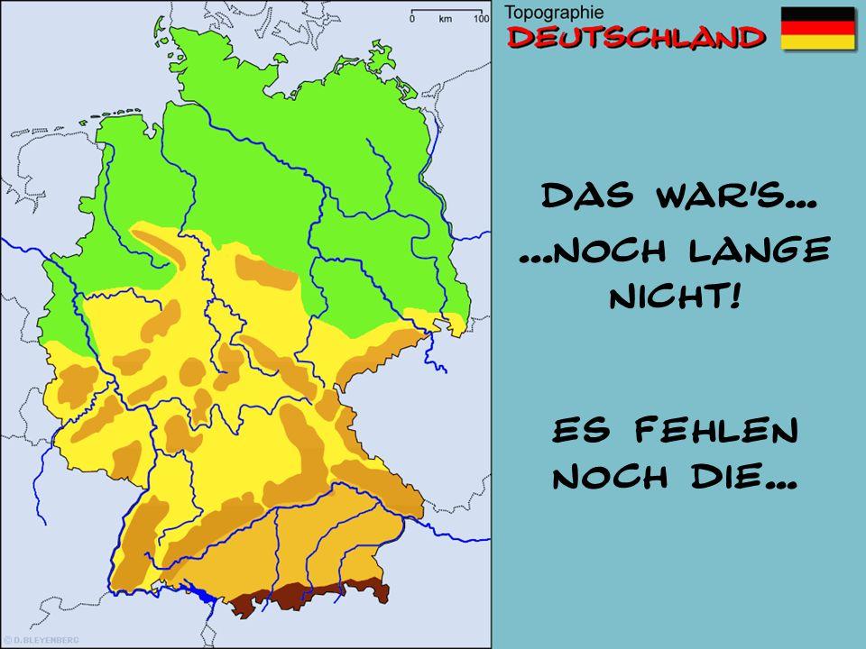 1 2 3 4 5 6 7 8 9 10 11 12 13 14 15 16 1719 20 21 Mittelgebirge-TEST Wo liegt der Harz? Wo liegt der Schwarzwald? Wie heißt die Großlandschaft südlich