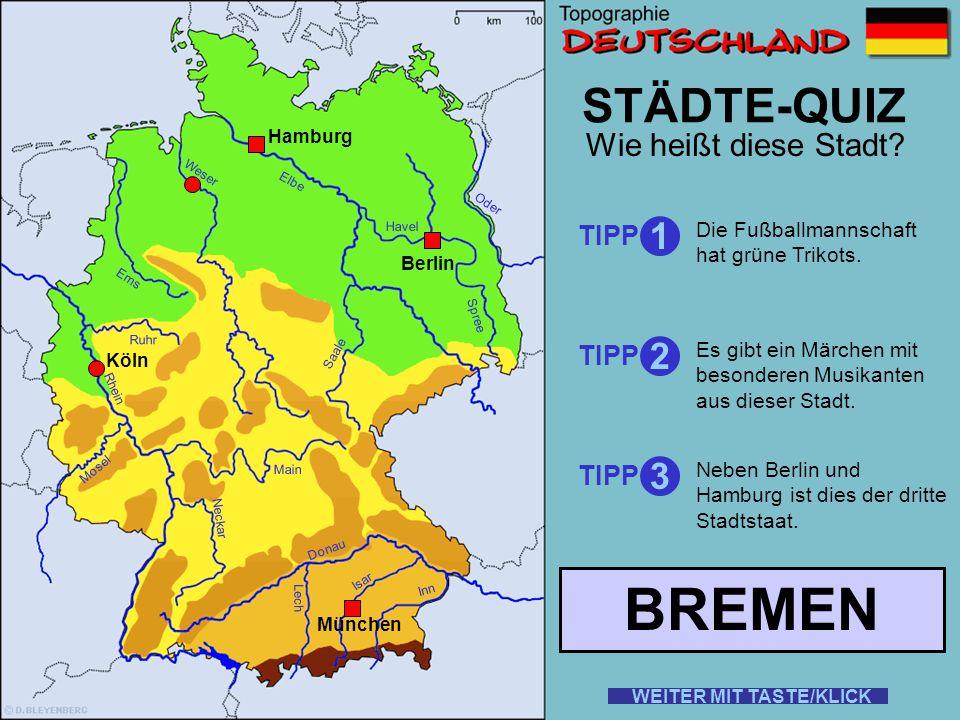 Rhein Elbe Donau Weser Ems Oder Saale Ruhr Mosel Main Neckar Lech Isar Inn STÄDTE-QUIZ Wie heißt diese Stadt? TIPP 1 2 3 Dort mag man kein Altbier. Ma