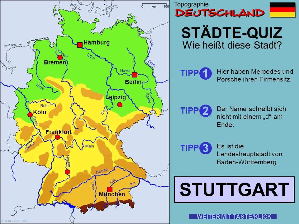 Rhein Elbe Donau Weser Ems Oder Saale Ruhr Mosel Main Neckar Lech Isar Inn STÄDTE-QUIZ Wie heißt diese Stadt? TIPP 1 2 3 Dort steht das Völkerschlacht