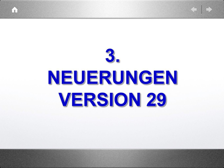 3. NEUERUNGEN VERSION 29