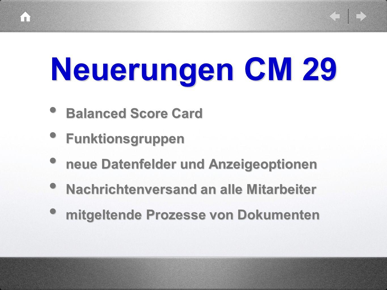 Balanced Score Card Balanced Score Card Funktionsgruppen Funktionsgruppen neue Datenfelder und Anzeigeoptionen neue Datenfelder und Anzeigeoptionen Na
