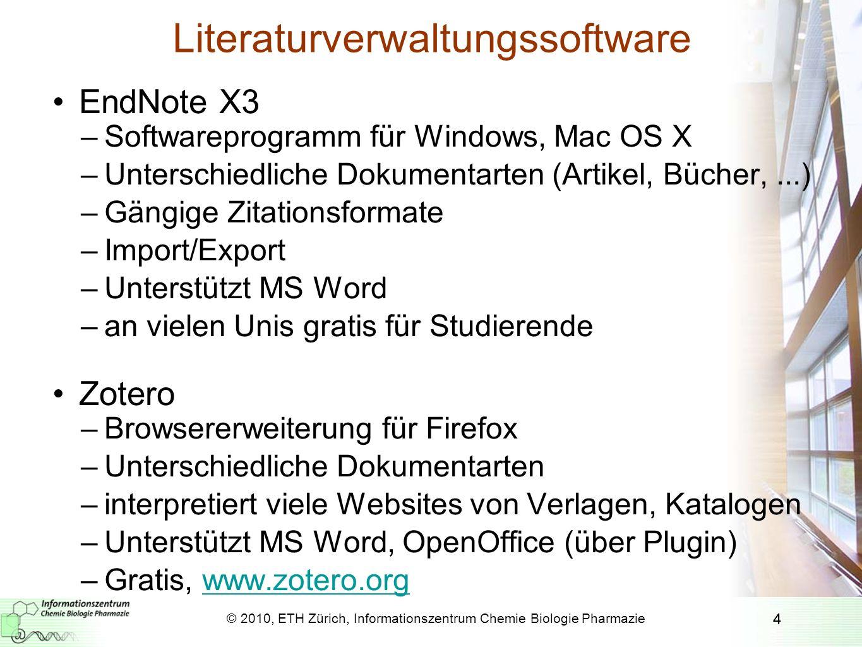 4 Literaturverwaltungssoftware EndNote X3 –Softwareprogramm für Windows, Mac OS X –Unterschiedliche Dokumentarten (Artikel, Bücher,...) –Gängige Zitat