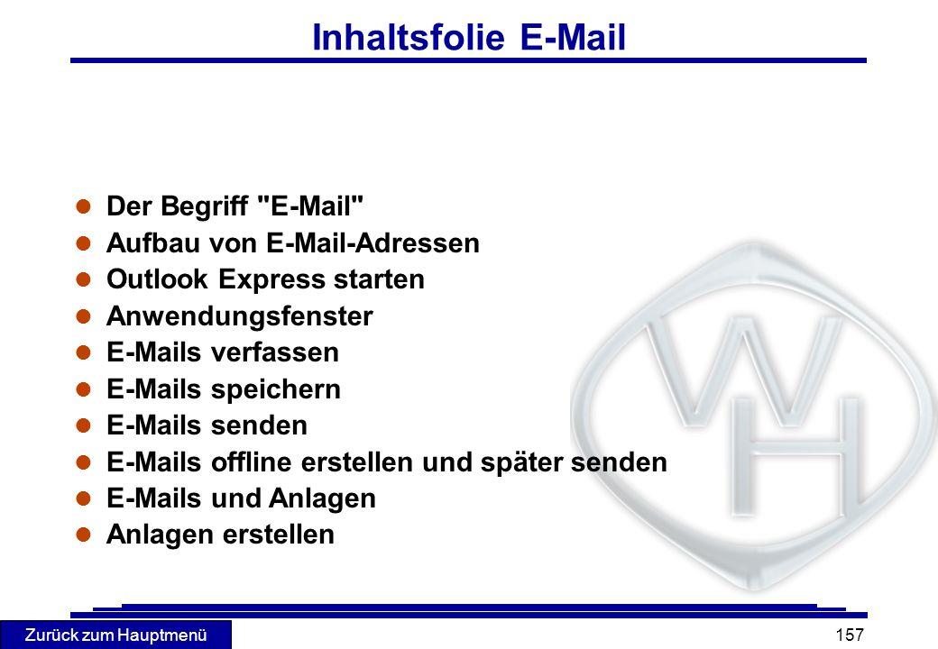 Zurück zum Hauptmenü 157 Inhaltsfolie E-Mail l Der Begriff