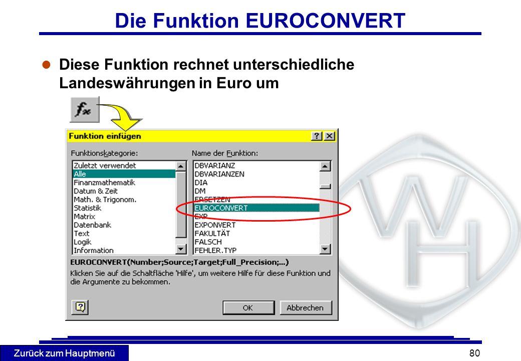 Zurück zum Hauptmenü 80 Die Funktion EUROCONVERT l Diese Funktion rechnet unterschiedliche Landeswährungen in Euro um