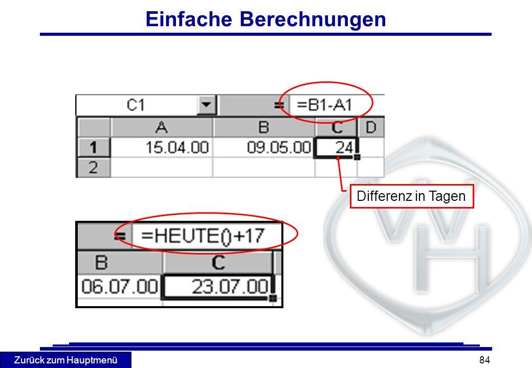 Zurück zum Hauptmenü 84 Einfache Berechnungen Differenz in Tagen