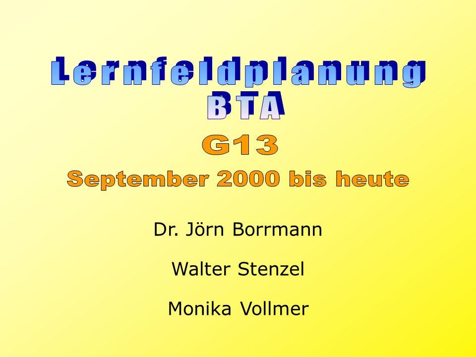 Dr. Jörn Borrmann Monika Vollmer Walter Stenzel