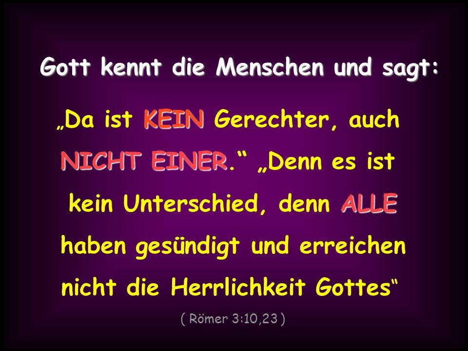» Jesus Christus sagte darum: « Ihr müsst von Neuem, geboren werden geboren werden .