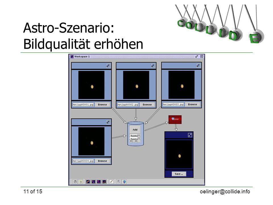 oelinger@collide.info11 of 15 Astro-Szenario: Bildqualität erhöhen