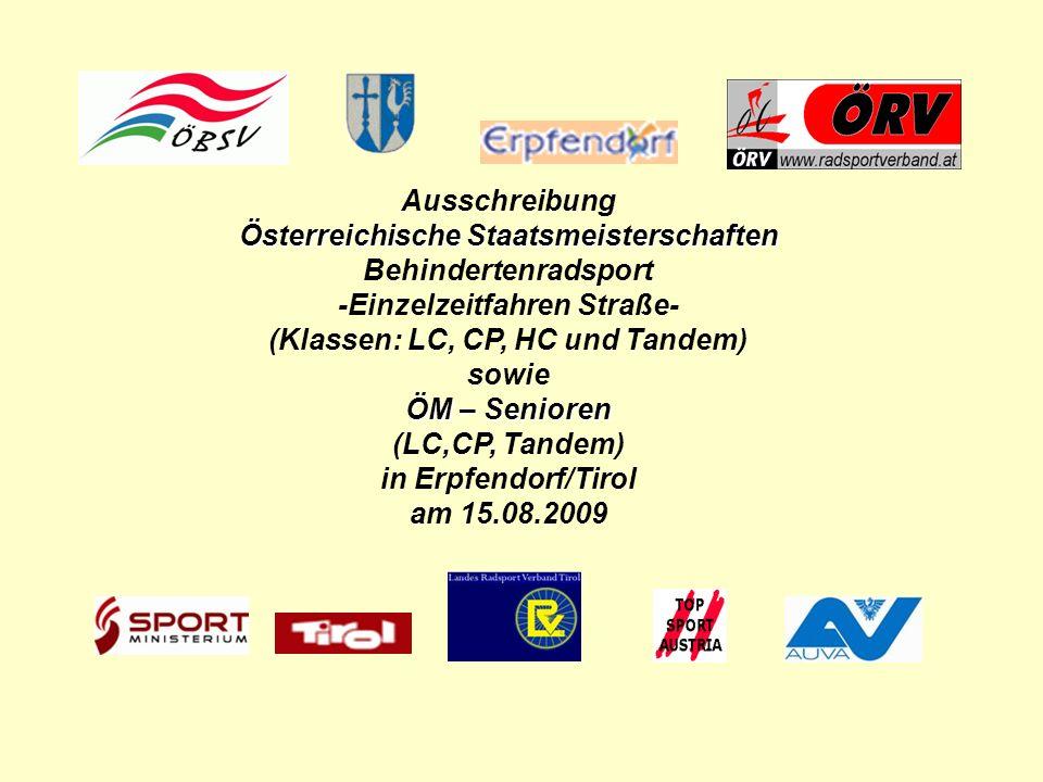 Ausschreibung Österreichische Staatsmeisterschaften Behindertenradsport -Einzelzeitfahren Straße- (Klassen: LC, CP, HC und Tandem) sowie ÖM – Senioren