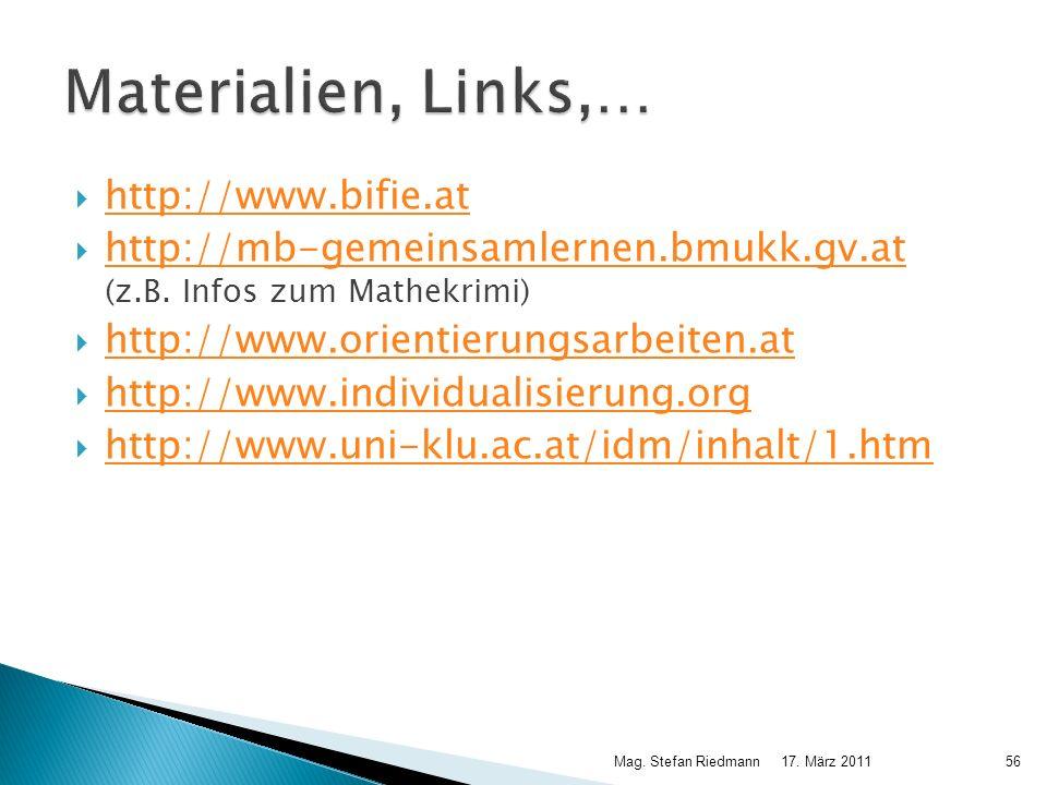 http://www.bifie.at http://mb-gemeinsamlernen.bmukk.gv.at (z.B. Infos zum Mathekrimi) http://mb-gemeinsamlernen.bmukk.gv.at http://www.orientierungsar