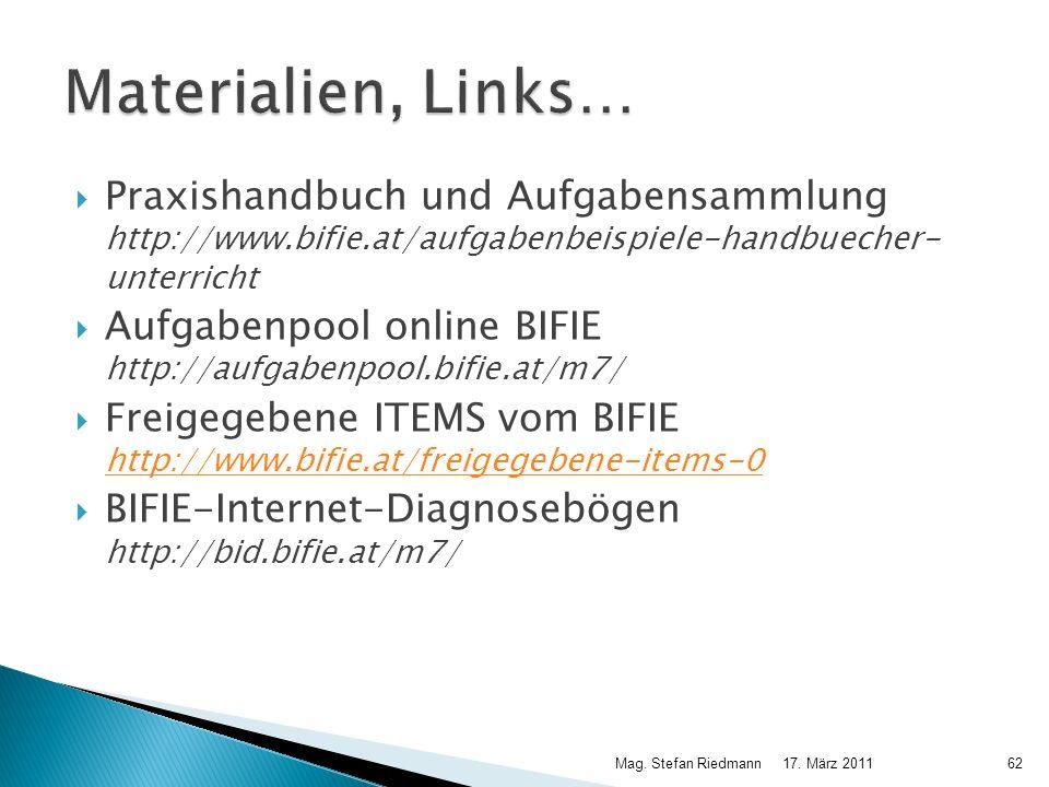 Praxishandbuch und Aufgabensammlung http://www.bifie.at/aufgabenbeispiele-handbuecher- unterricht Aufgabenpool online BIFIE http://aufgabenpool.bifie.