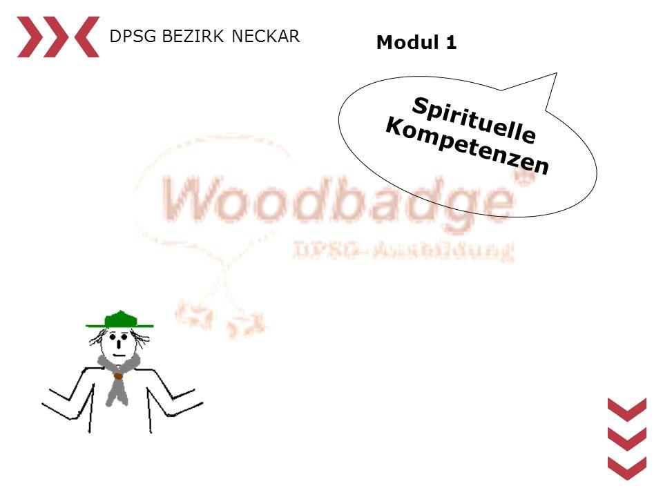 DPSG BEZIRK NECKAR Modul 1 Spirituelle Kompetenzen