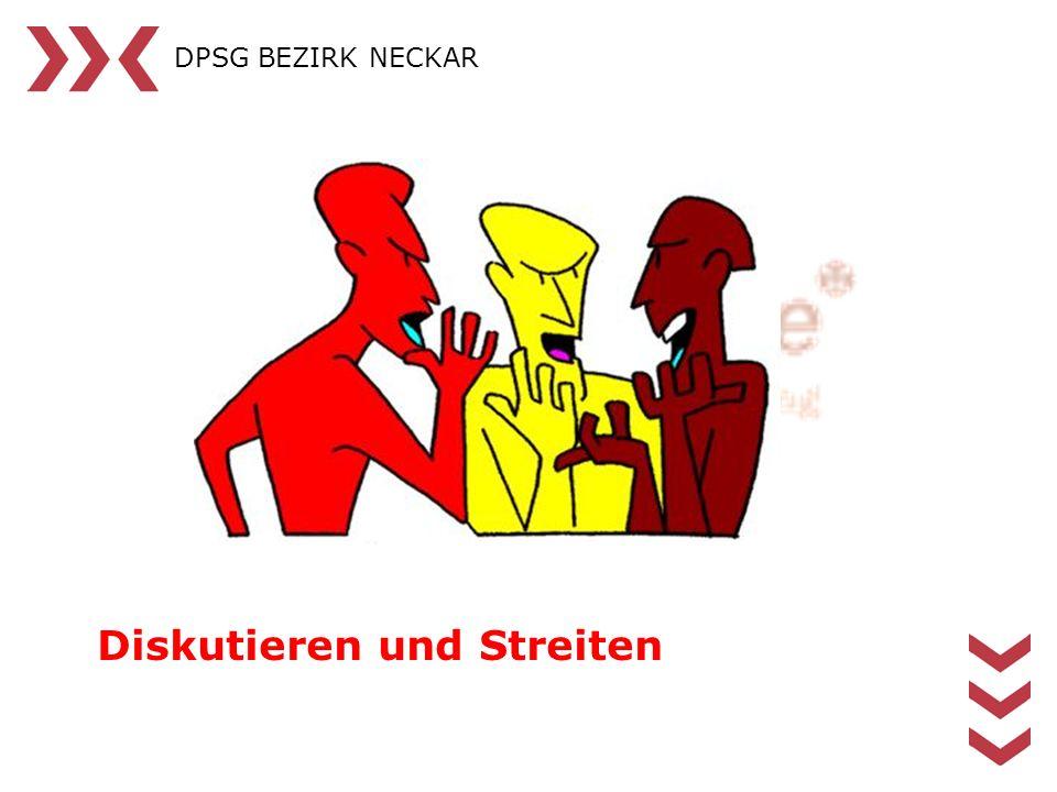 DPSG BEZIRK NECKAR Diskutieren und Streiten
