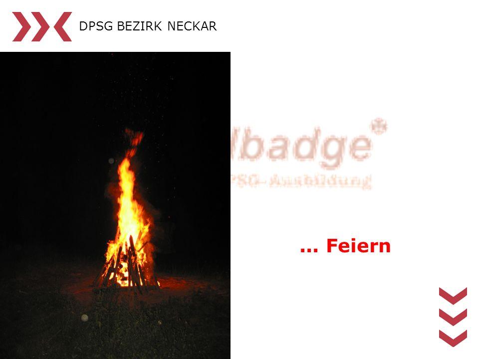 DPSG BEZIRK NECKAR... Feiern