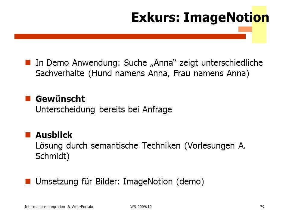 Exkurs: ImageNotion In Demo Anwendung: Suche Anna zeigt unterschiedliche Sachverhalte (Hund namens Anna, Frau namens Anna) Gewünscht Unterscheidung be