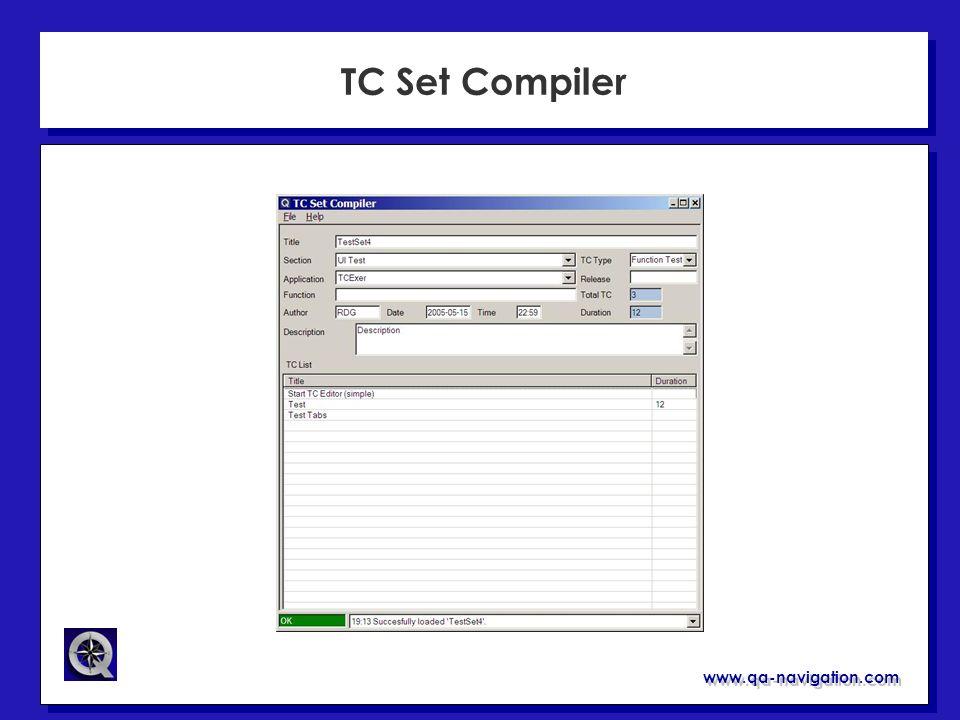 www.qa-navigation.com TC Set Compiler