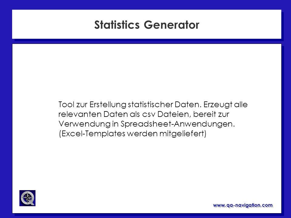 www.qa-navigation.com Statistics Generator Tool zur Erstellung statistischer Daten. Erzeugt alle relevanten Daten als csv Dateien, bereit zur Verwendu