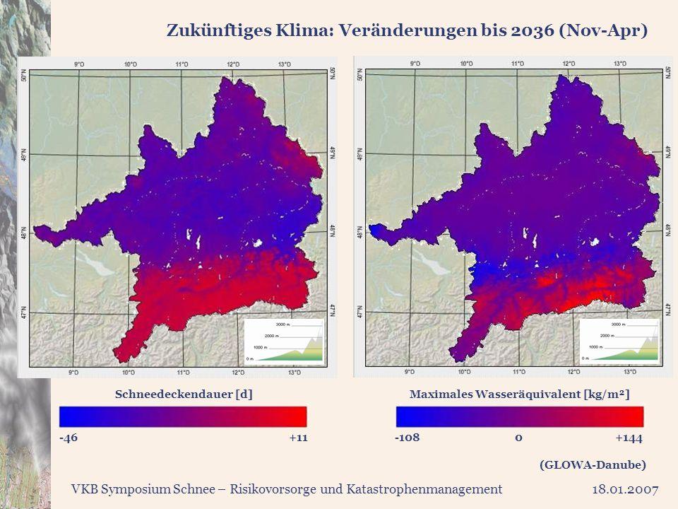 VKB Symposium Schnee – Risikovorsorge und Katastrophenmanagement18.01.2007 Zukünftiges Klima: Veränderungen bis 2036 (Nov-Apr) Maximales Wasseräquival