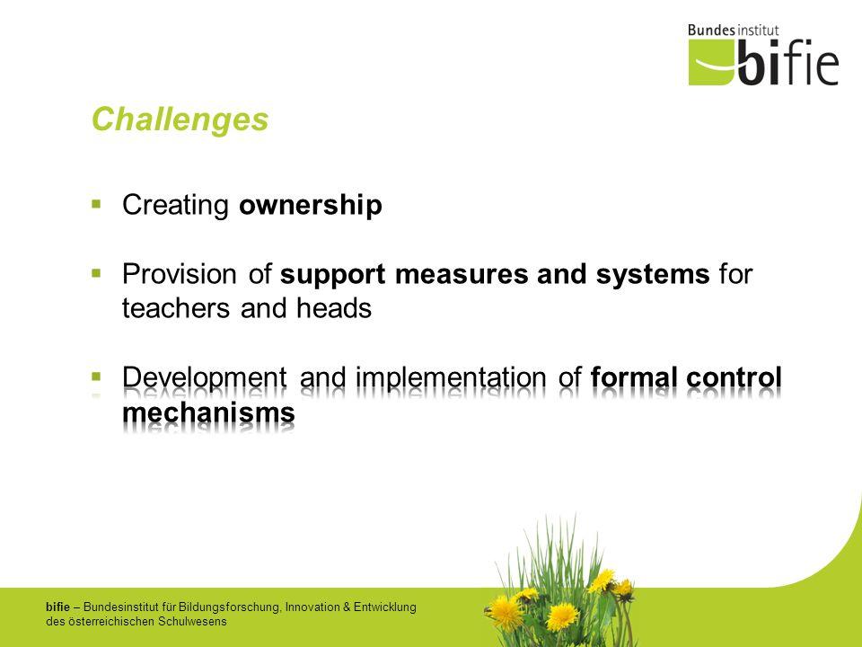 bifie – Bundesinstitut für Bildungsforschung, Innovation & Entwicklung des österreichischen Schulwesens Challenges