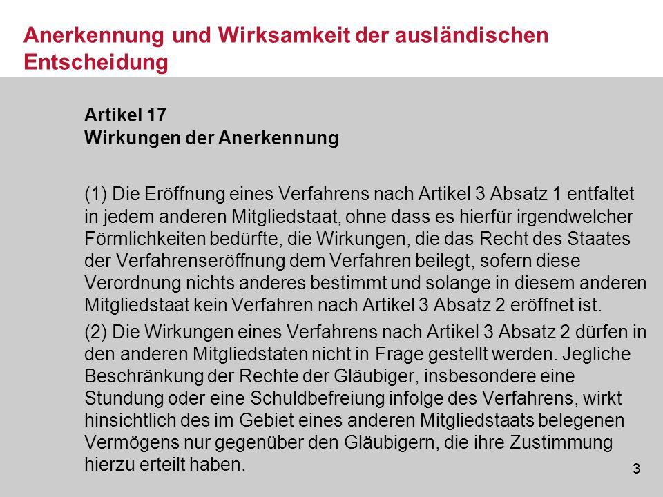 14 Restschuldbefreiung im EU-Ausland Siehe dazu LG Köln, Urt.
