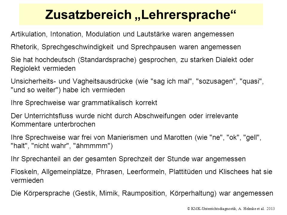 © KMK-Unterrichtsdiagnostik, A. Helmke et al. 2013 Zusatzbereich Lehrersprache Artikulation, Intonation, Modulation und Lautstärke waren angemessen Rh