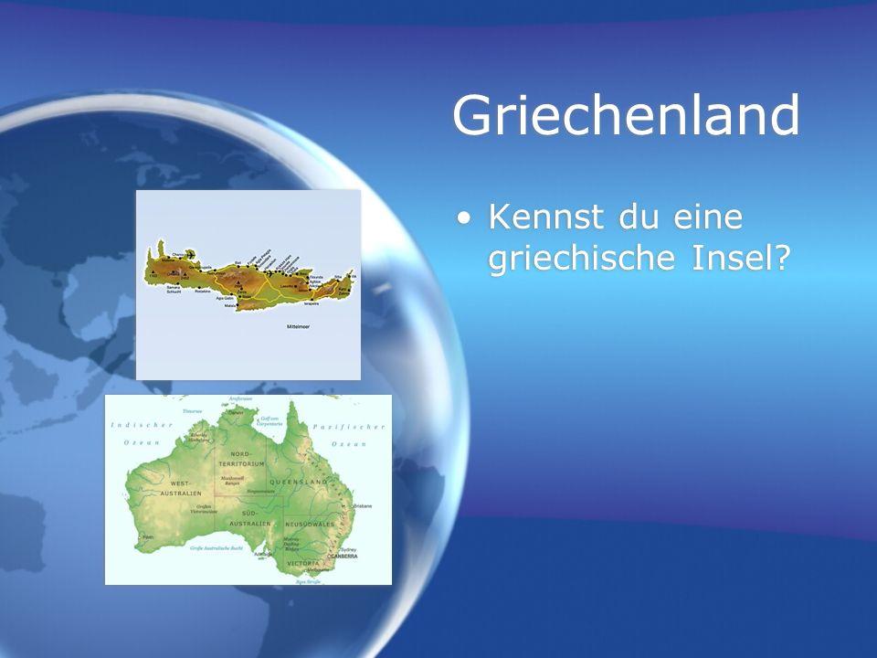 Griechenland Kennst du eine griechische Insel?