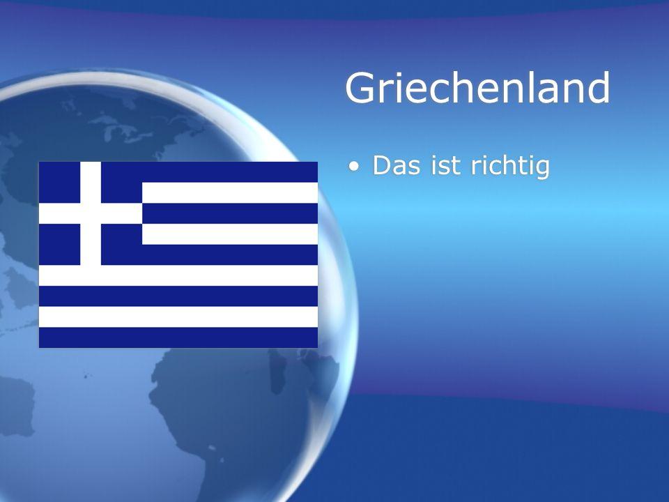 Griechenland Das ist richtig