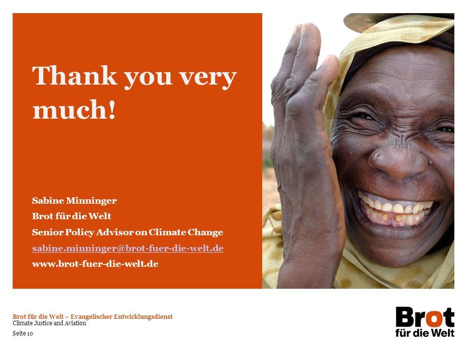 Brot für die Welt – Evangelischer Entwicklungsdienst Climate Justice and Aviation Seite 10 Thank you very much! Sabine Minninger Brot für die Welt Sen