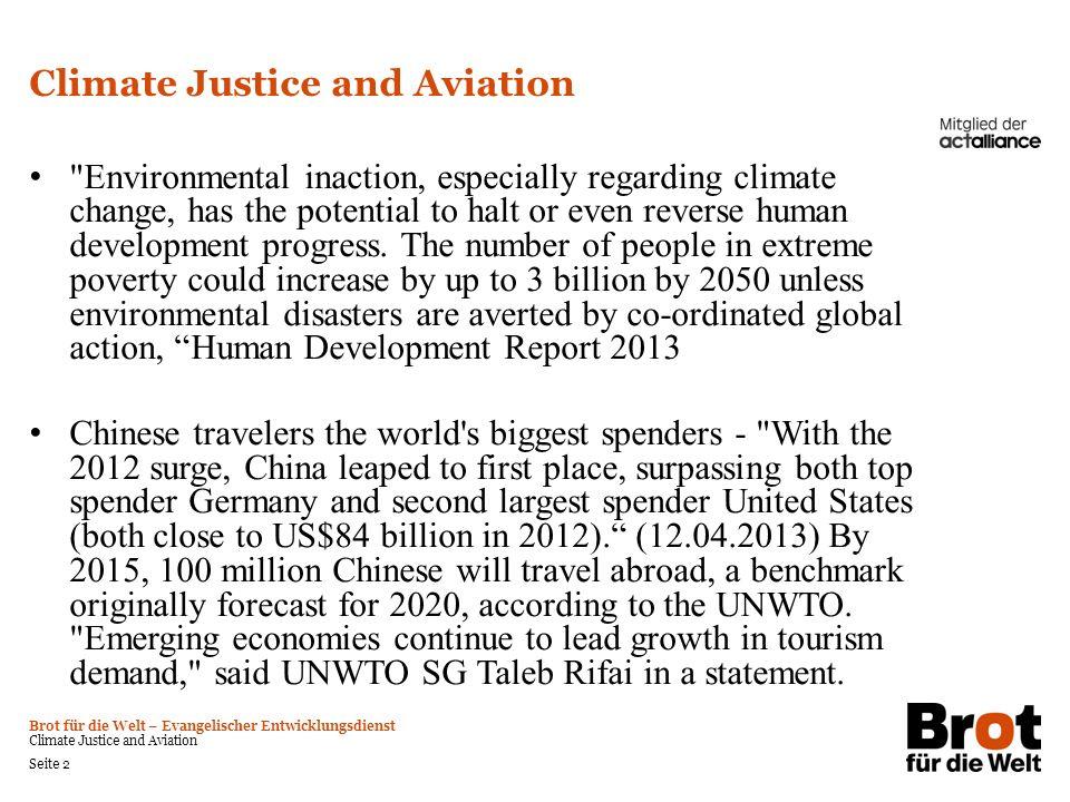 Brot für die Welt – Evangelischer Entwicklungsdienst Climate Justice and Aviation Seite 2 Climate Justice and Aviation