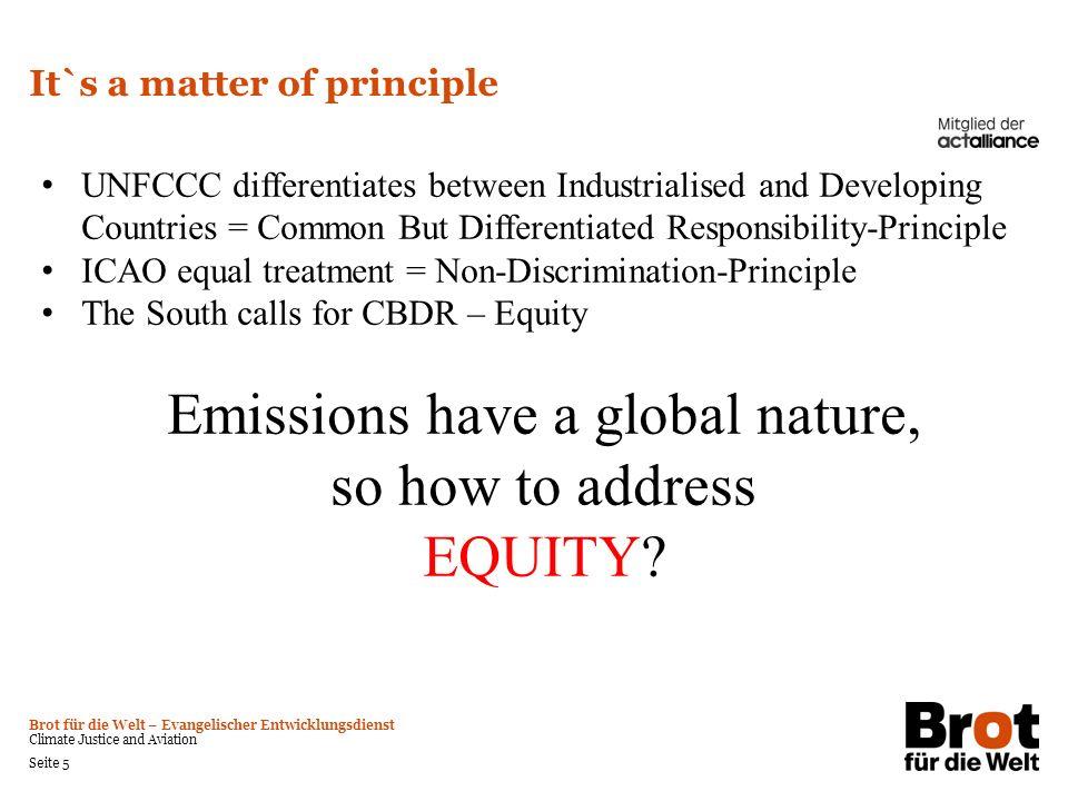 Brot für die Welt – Evangelischer Entwicklungsdienst Climate Justice and Aviation Seite 5 It`s a matter of principle UNFCCC differentiates between Ind