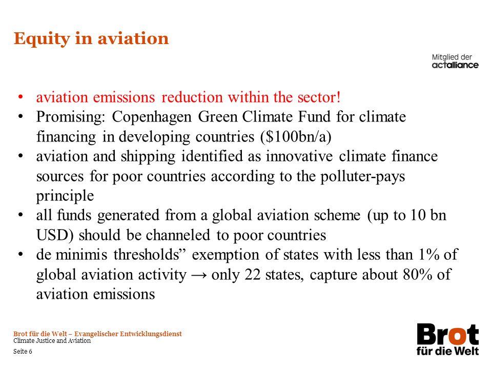 Brot für die Welt – Evangelischer Entwicklungsdienst Climate Justice and Aviation Seite 6 Equity in aviation aviation emissions reduction within the s