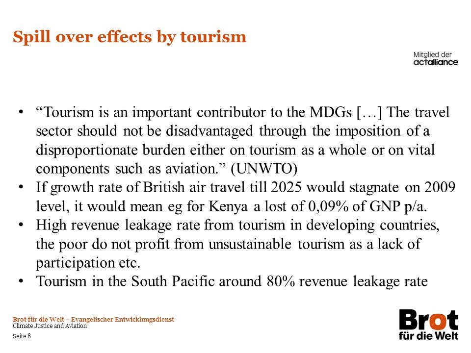 Brot für die Welt – Evangelischer Entwicklungsdienst Climate Justice and Aviation Seite 8 Spill over effects by tourism Tourism is an important contri