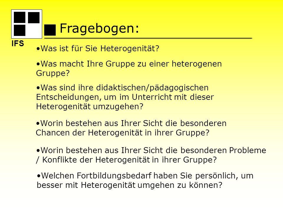 Fragebogen: Was ist für Sie Heterogenität? Was macht Ihre Gruppe zu einer heterogenen Gruppe? Was sind ihre didaktischen/pädagogischen Entscheidungen,