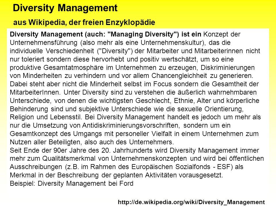 Diversity Management aus Wikipedia, der freien Enzyklopädie Diversity Management (auch:
