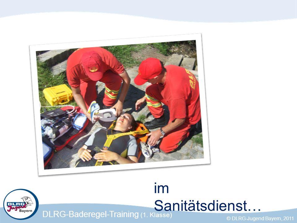 DLRG-Baderegel-Training (1. Klasse) © DLRG-Jugend Bayern, 2011 im Sanitätsdienst…