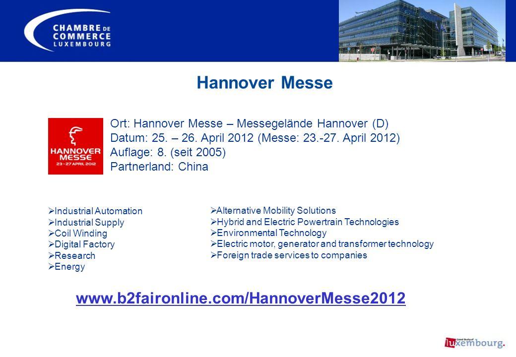 Hannover Messe Ort: Hannover Messe – Messegelände Hannover (D) Datum: 25. – 26. April 2012 (Messe: 23.-27. April 2012) Auflage: 8. (seit 2005) Partner