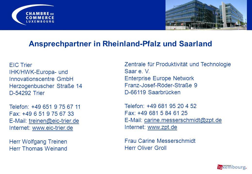EIC Trier IHK/HWK-Europa- und Innovationscentre GmbH Herzogenbuscher Straße 14 D-54292 Trier Telefon: +49 651 9 75 67 11 Fax: +49 6 51 9 75 67 33 E-Ma