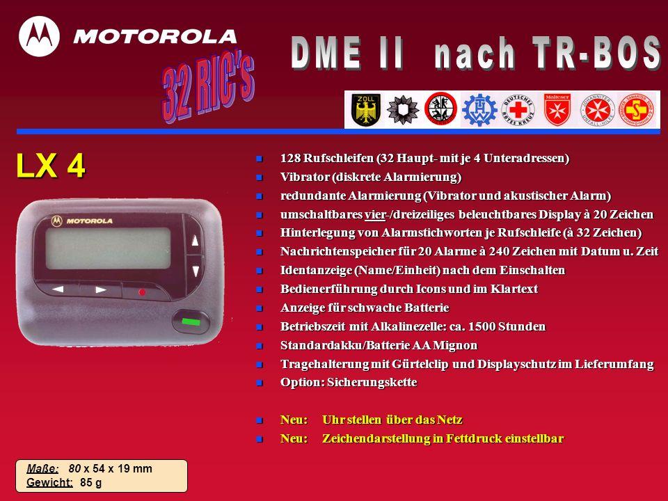 LX 4 n 128 Rufschleifen (32 Haupt- mit je 4 Unteradressen) n Vibrator (diskrete Alarmierung) n redundante Alarmierung (Vibrator und akustischer Alarm)