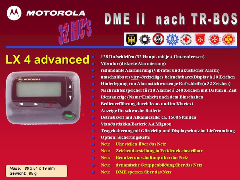 LX 4 advanced n 128 Rufschleifen (32 Haupt- mit je 4 Unteradressen) n Vibrator (diskrete Alarmierung) n redundante Alarmierung (Vibrator und akustisch