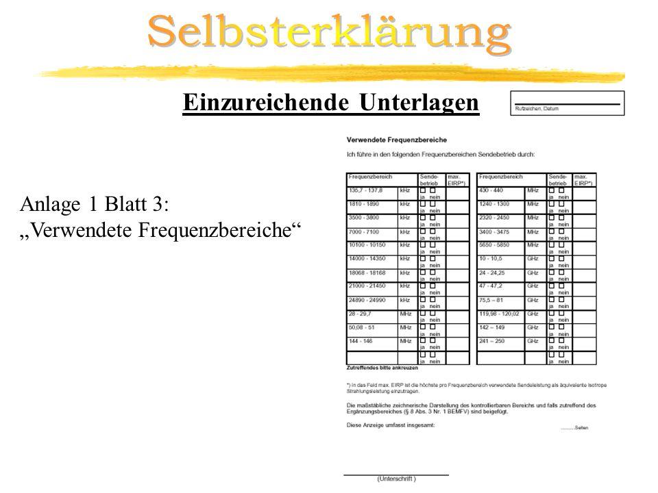 Anlage 1 Blatt 3: Verwendete Frequenzbereiche Einzureichende Unterlagen