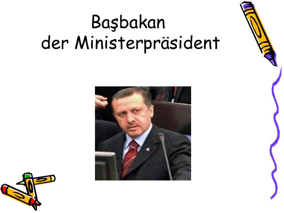 Başbakan der Ministerpräsident